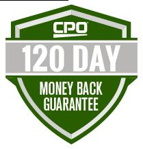 CPO 120 Day Money Back Guarantee