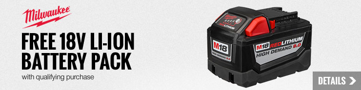 FREE Milwaukee 18V Li-Ion Battery Pack